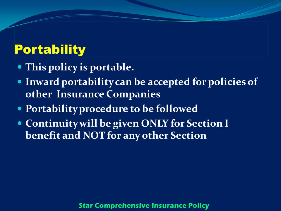 Portability This policy is portable.