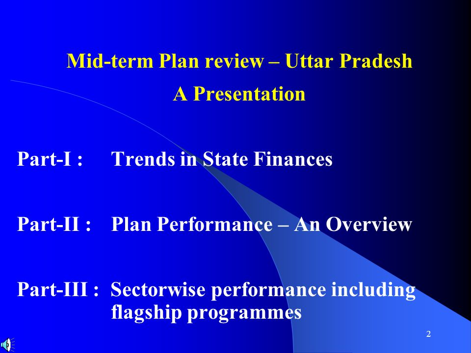 3 Part – I Trends in State Finances Approx 10 min.