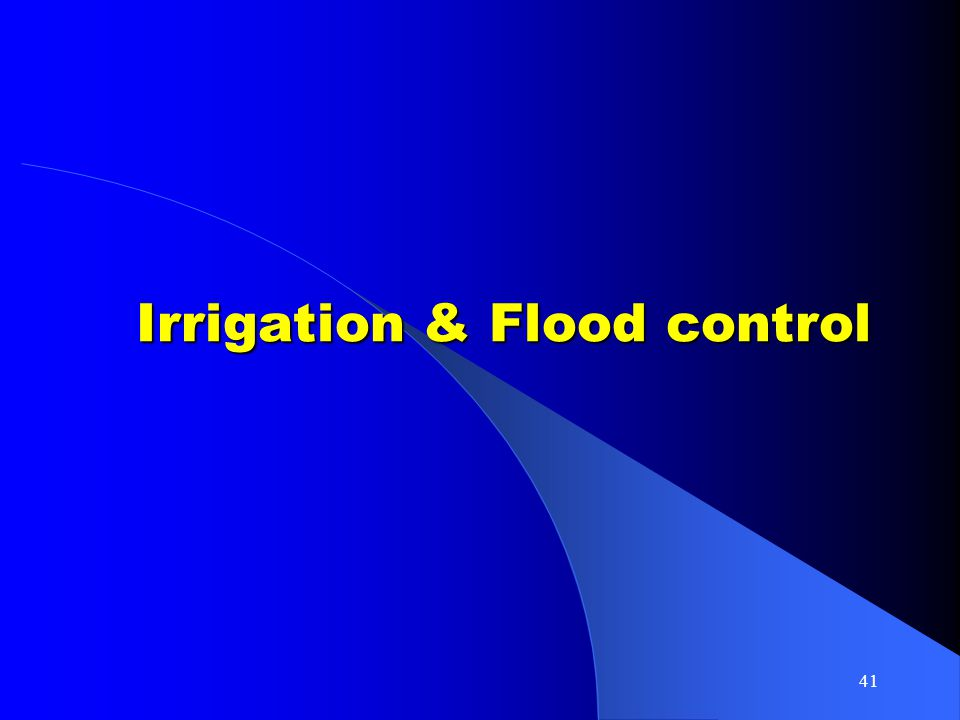 41 Irrigation & Flood control
