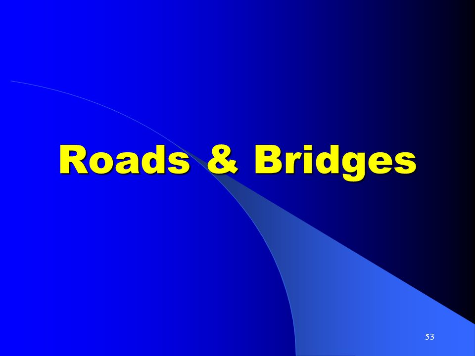 53 Roads & Bridges
