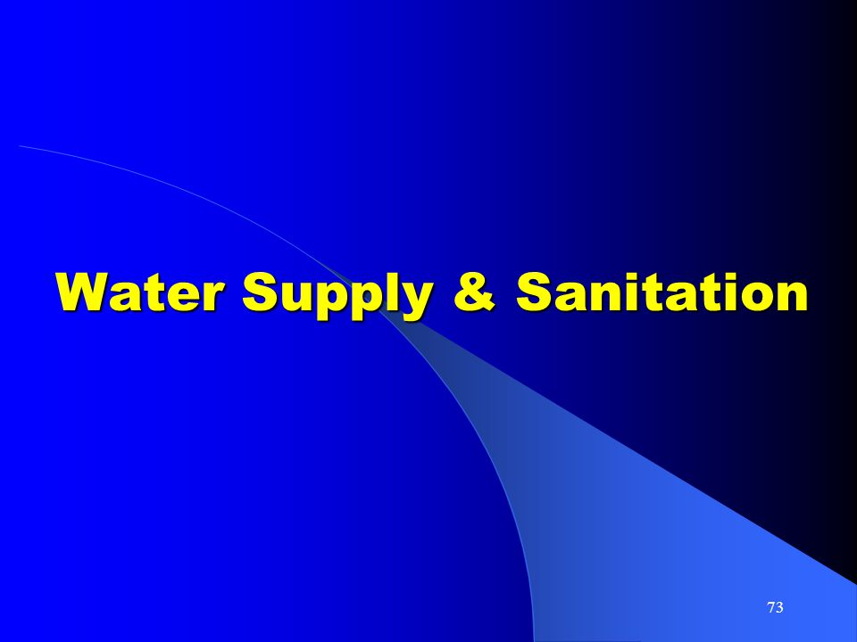 73 Water Supply & Sanitation