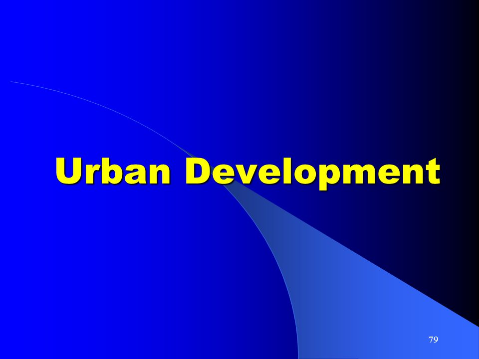 79 Urban Development