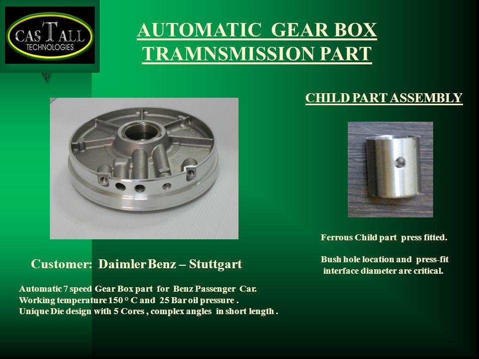 Customer: Daimler Benz – Stuttgart Ferrous Child part press fitted.