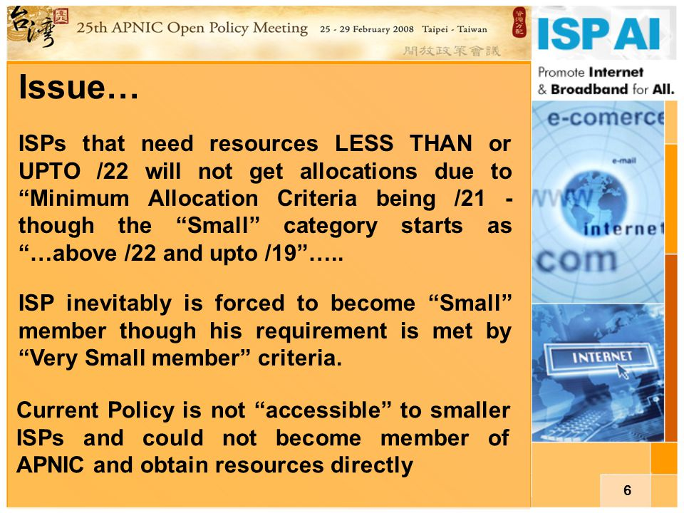 7 Suggested Policy changes … PART I Minimum Allocation Criteria be made as /22 instead of /21 so that member can remain in Very Small category Resources to Very Small category be Allocated and not Assigned by doing so Minimum allocation criteria at other RIRs: AfriNIC - /22 ARIN - /22 for multihoming otherwise /20 LACNIC - /20 RIPE - /21