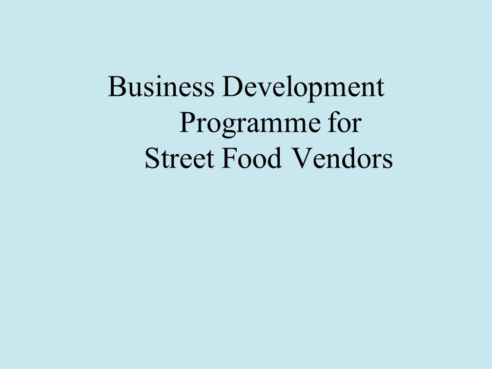 Business Development Programme for Street Food Vendors