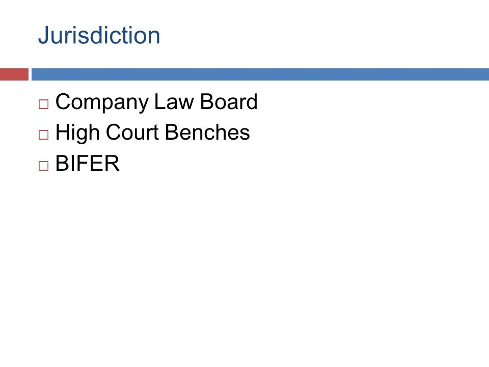Jurisdiction  Company Law Board  High Court Benches  BIFER