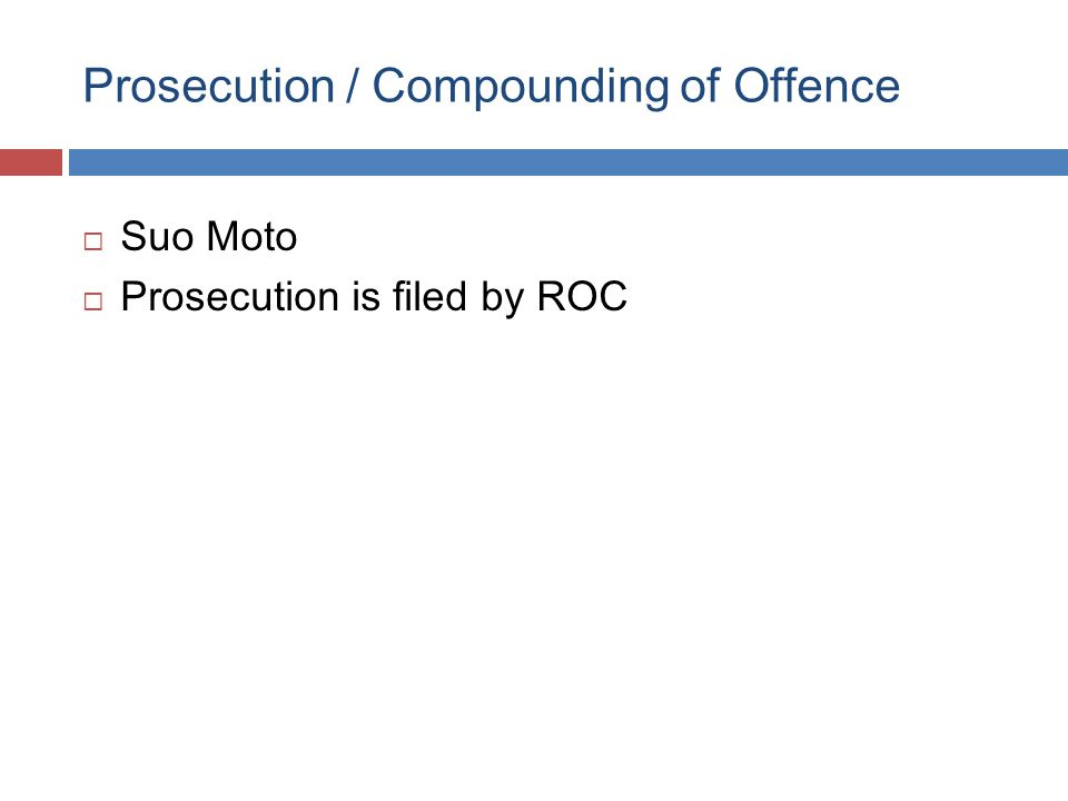 Prosecution / Compounding of Offence  Suo Moto  Prosecution is filed by ROC