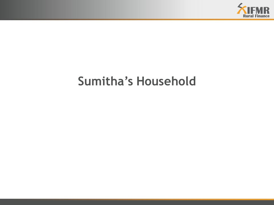 Sumitha's Household