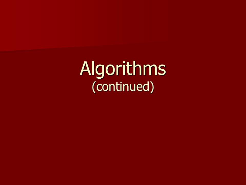 Algorithms (continued)