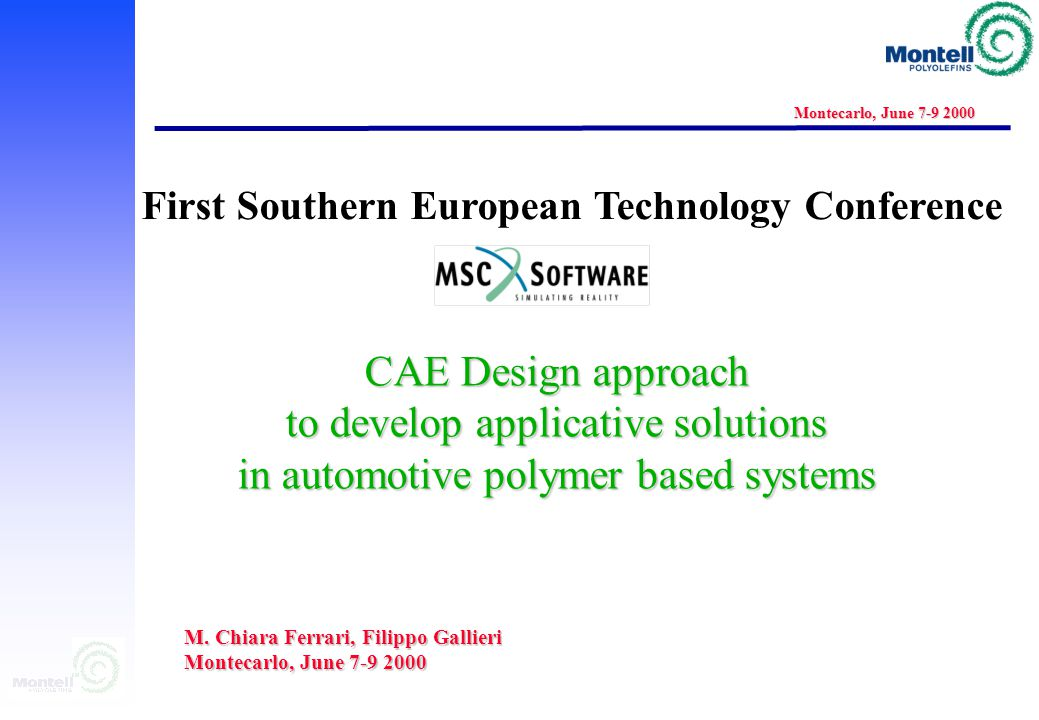 DESIGN & CAE ACTIVITY Montecarlo, June 7-9 2000 Dashboard: Thermal cycle AF