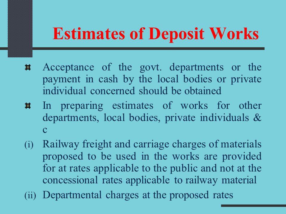 Estimates of Deposit Works Acceptance of the govt.