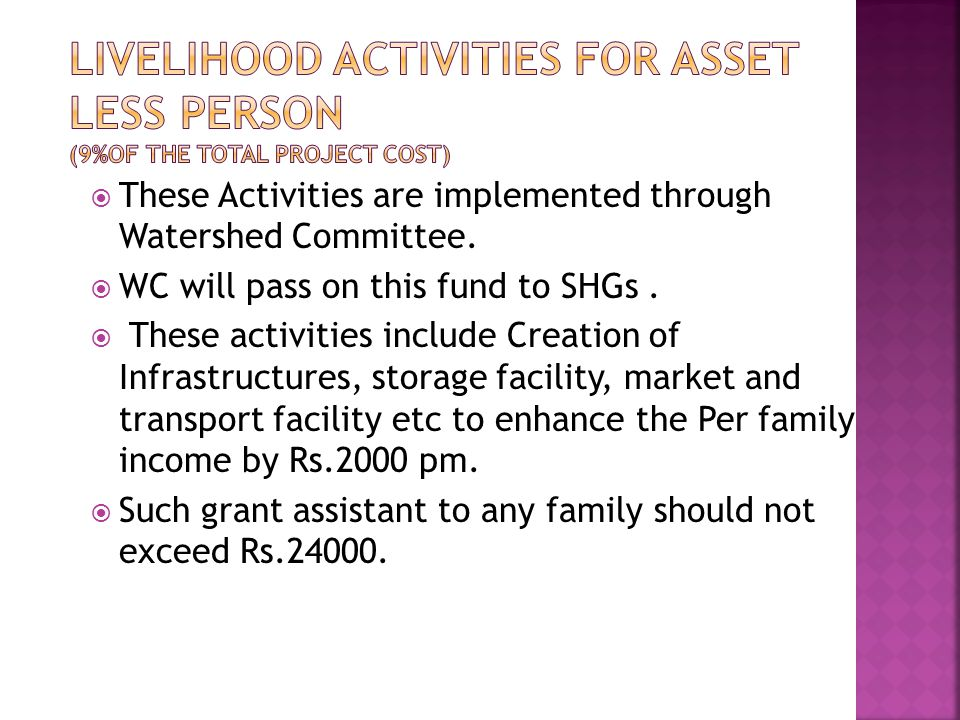  These Activities are implemented through Watershed Committee.