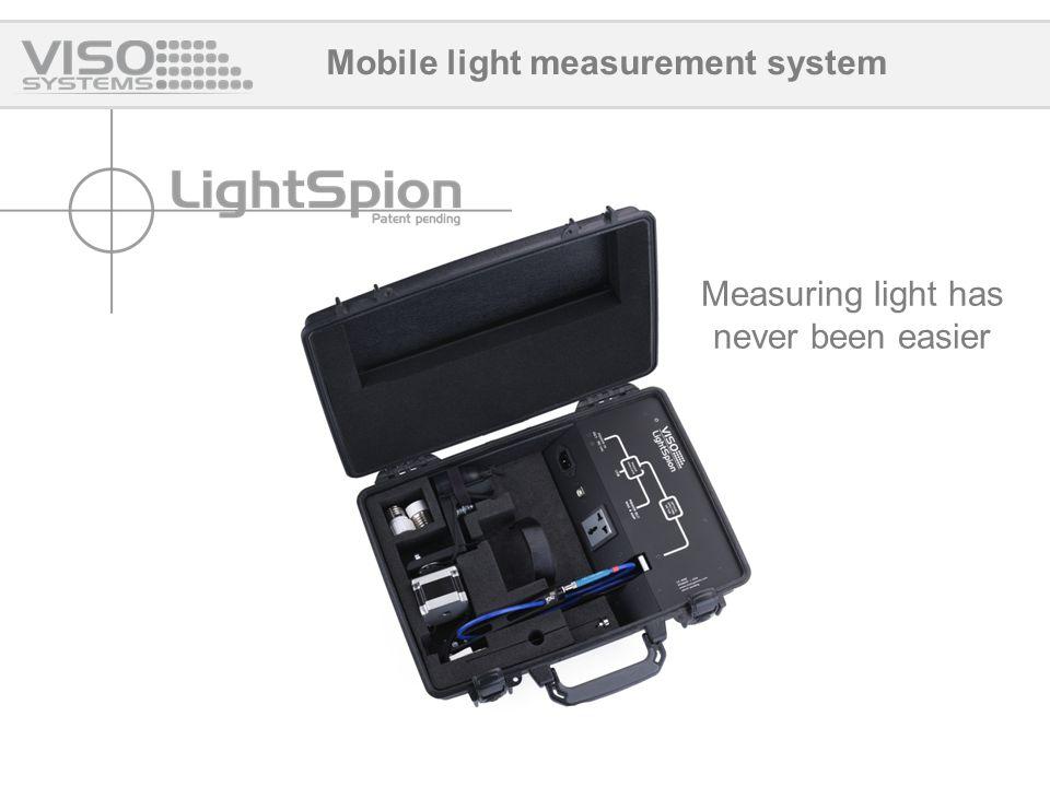 Mobile light measurement system Measuring light has never been easier