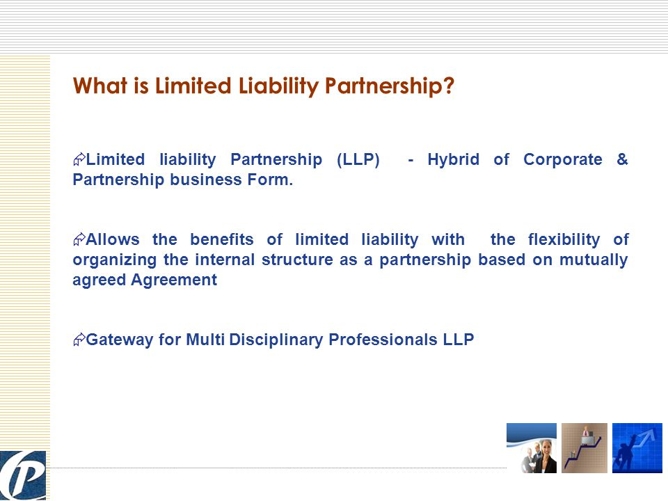 What is Limited Liability Partnership.
