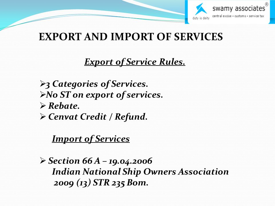 EXPORT AND IMPORT OF SERVICES Export of Service Rules.