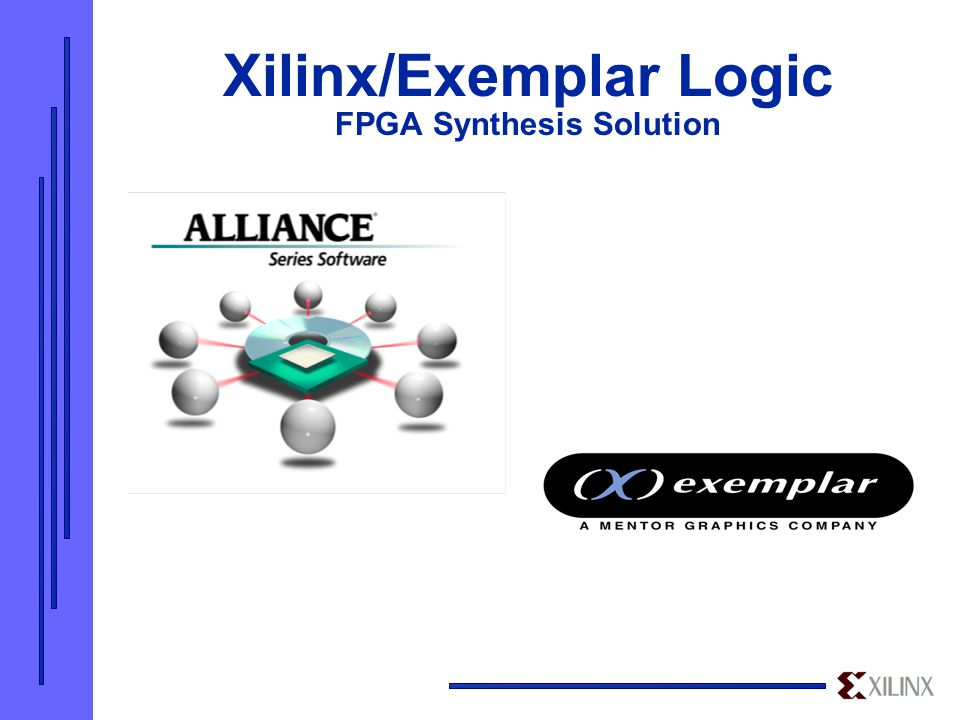 Xilinx/Exemplar Logic FPGA Synthesis Solution