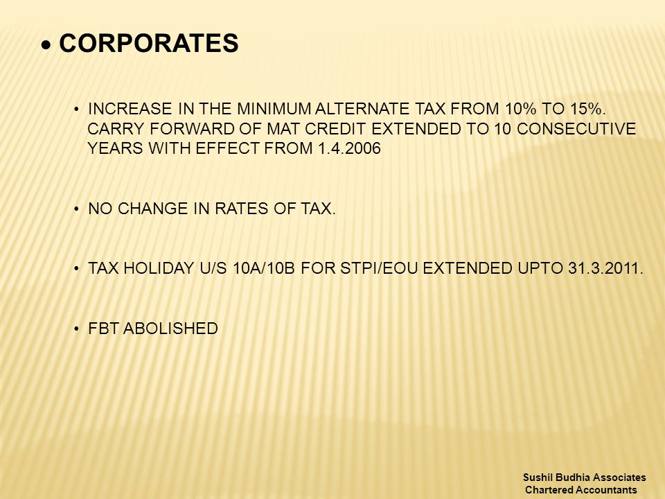  CORPORATES INCREASE IN THE MINIMUM ALTERNATE TAX FROM 10% TO 15%.