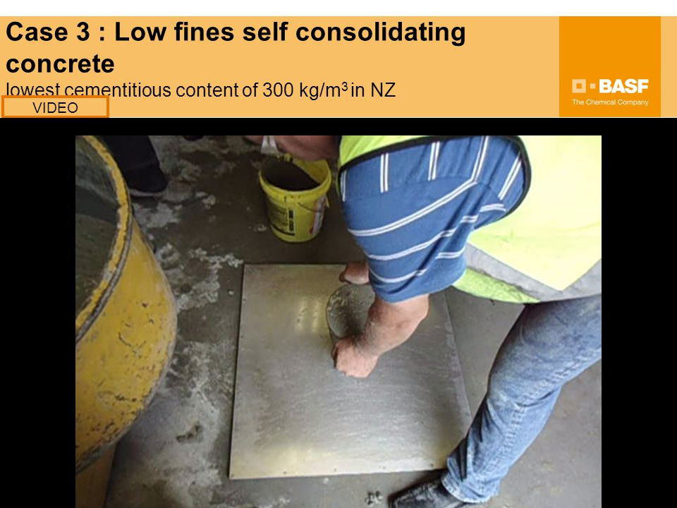 Case 3 : Low fines self consolidating concrete lowest cementitious content of 300 kg/m 3 in NZ VIDEO
