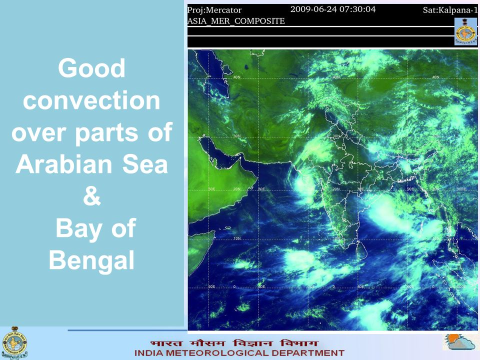 Good convection over parts of Arabian Sea & Bay of Bengal
