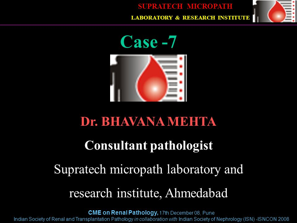 CME on Renal Pathology, 17th December 08, Pune Indian Society of Renal and Transplantation Pathology in collaboration with Indian Society of Nephrology (ISN) -ISNCON 2008 Clinical details 38 yrs, male Renal transplant-5 yrs back On cyclosporin,Azoran, steroids S cr- gradually increased upto 3.0, urine protein++ Renal biopsy done