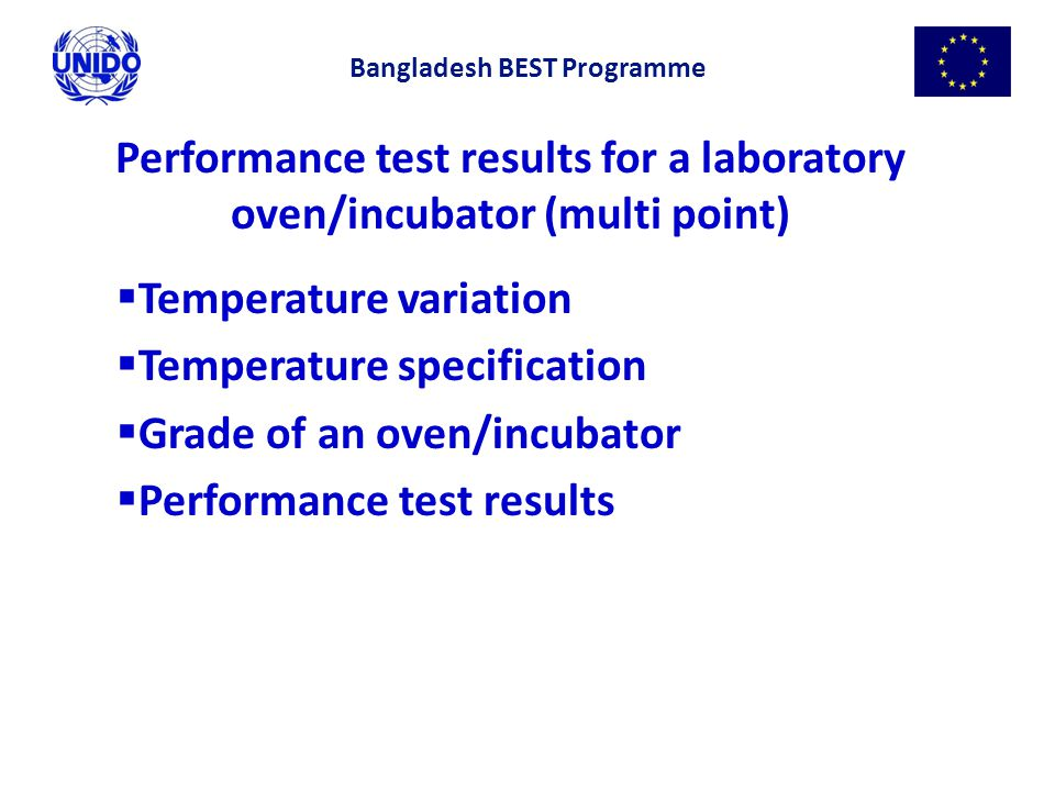 Performance test results for a laboratory oven/incubator (multi point)  Temperature variation  Temperature specification  Grade of an oven/incubato