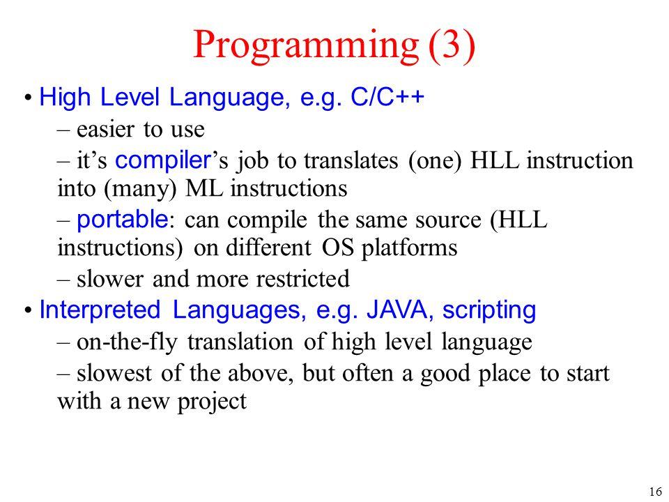 16 Programming (3) High Level Language, e.g.
