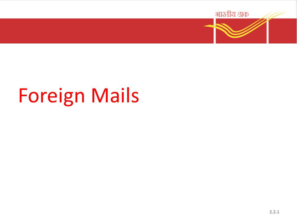 Foreign Mails 2.2.1