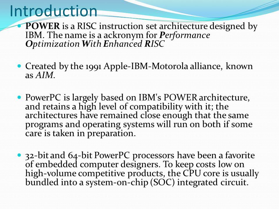 References A.Marsala and B. Kanawati, PowerPC Processors , Proc.