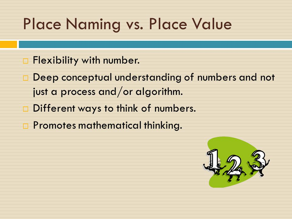 Place Naming vs. Place Value  Flexibility with number.