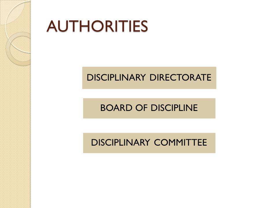 AUTHORITIES DISCIPLINARY DIRECTORATE BOARD OF DISCIPLINE DISCIPLINARY COMMITTEE