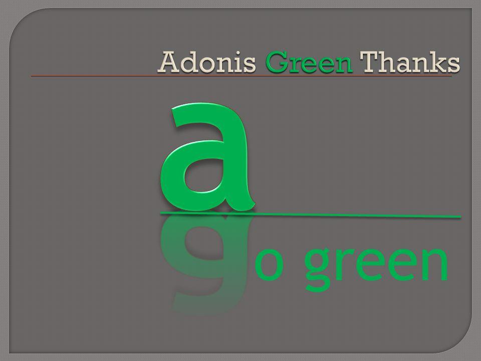 o green
