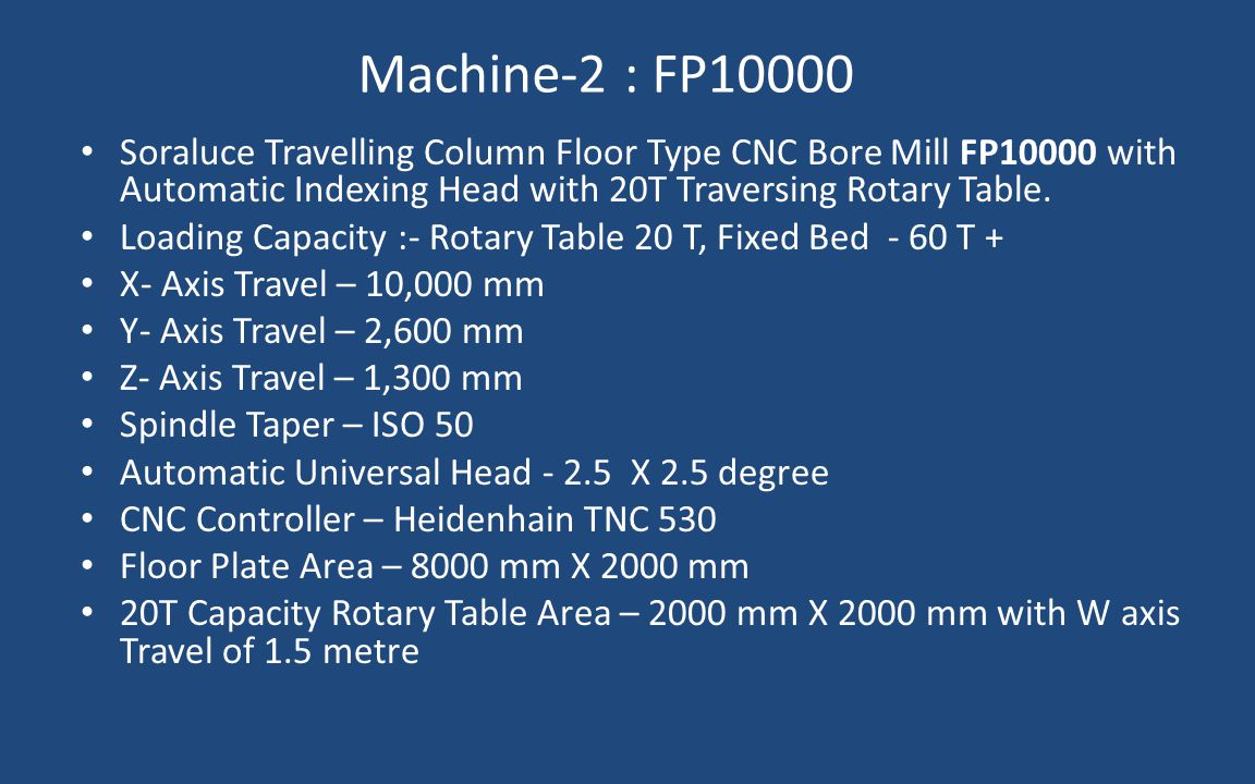 Machine-2 : FP10000 Soraluce Travelling Column Floor Type CNC Bore Mill FP10000 with Automatic Indexing Head with 20T Traversing Rotary Table. Loading