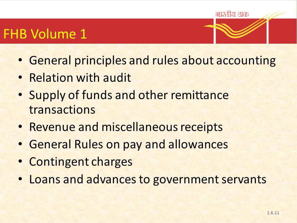 FHB Volume 1 General principles and rules about accounting Relation with audit Supply of funds and other remittance transactions Revenue and miscellan