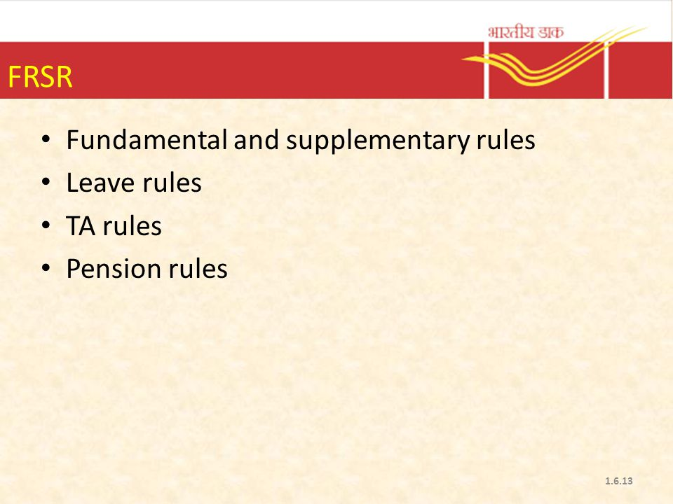 FRSR Fundamental and supplementary rules Leave rules TA rules Pension rules 1.6.13