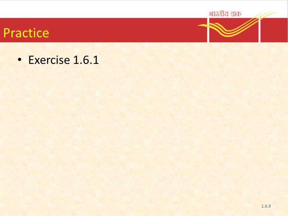Practice Exercise 1.6.1 1.6.9