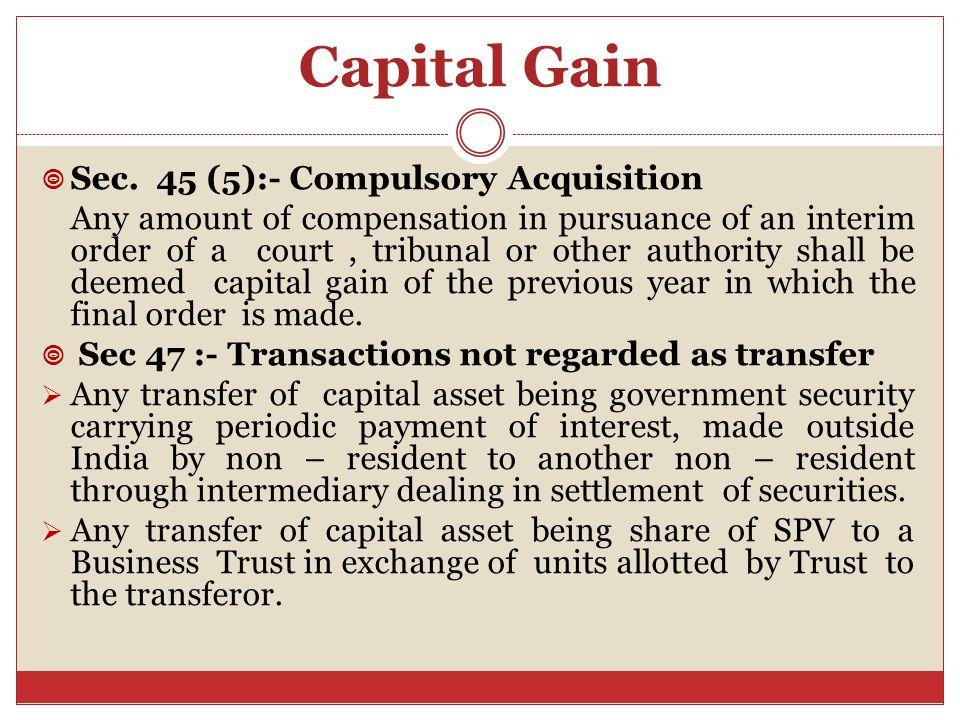 Capital Gain  Sec.
