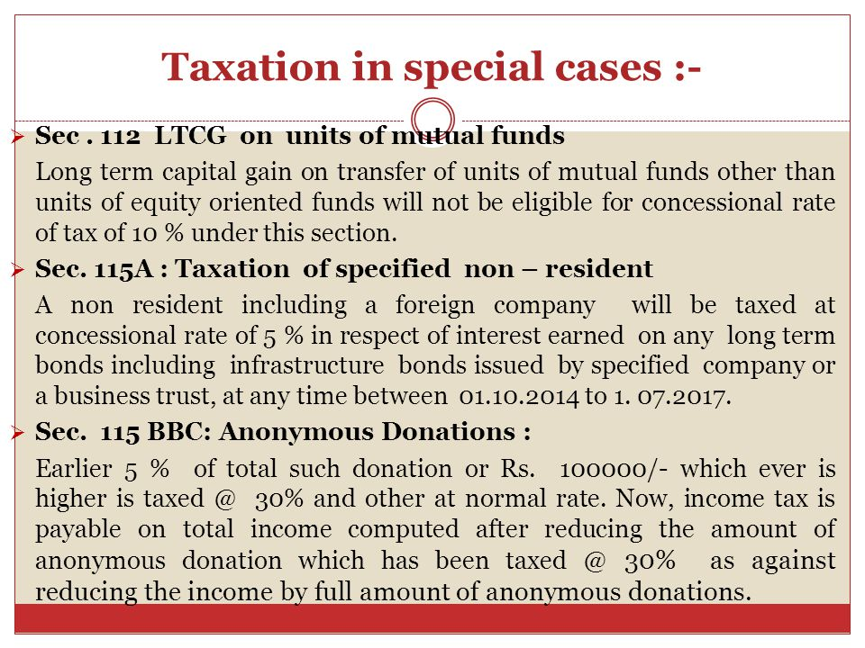 Taxation in special cases…Continues…  Sec.