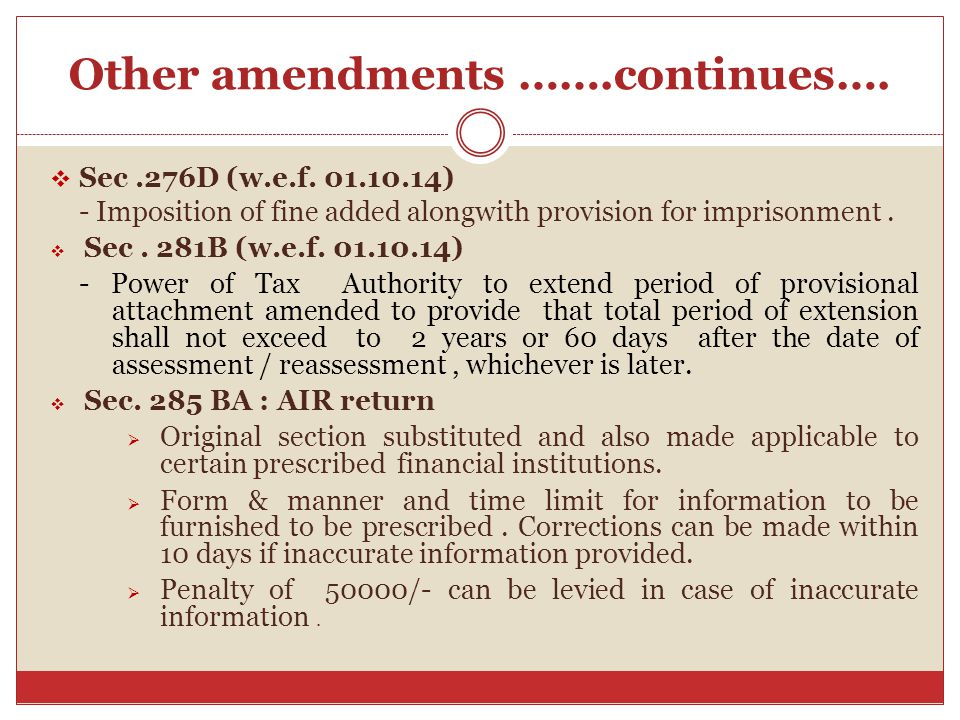 Other amendments …….continues….  Sec.276D (w.e.f.