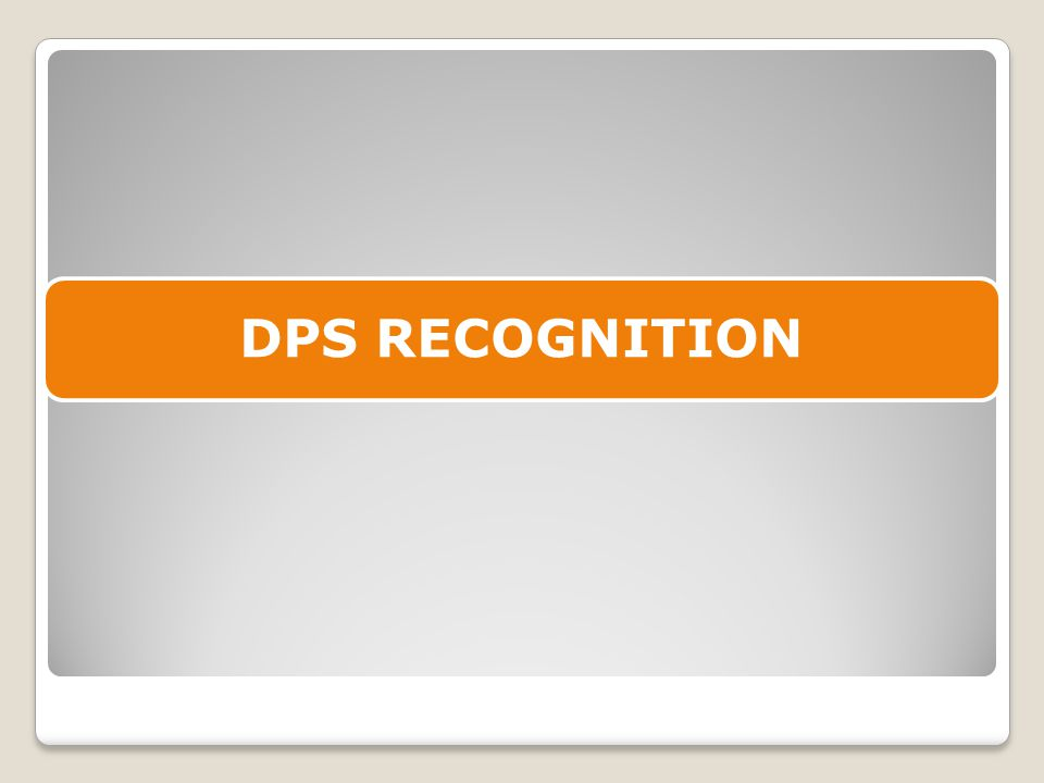 DPS RECOGNITION