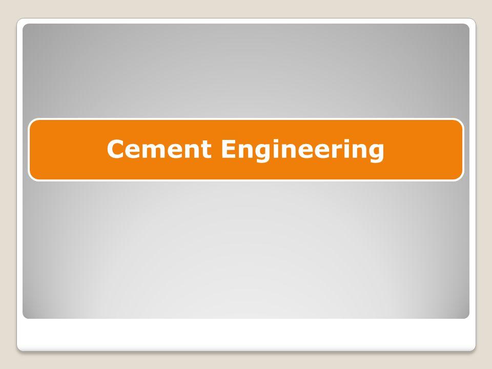 Cement Engineering
