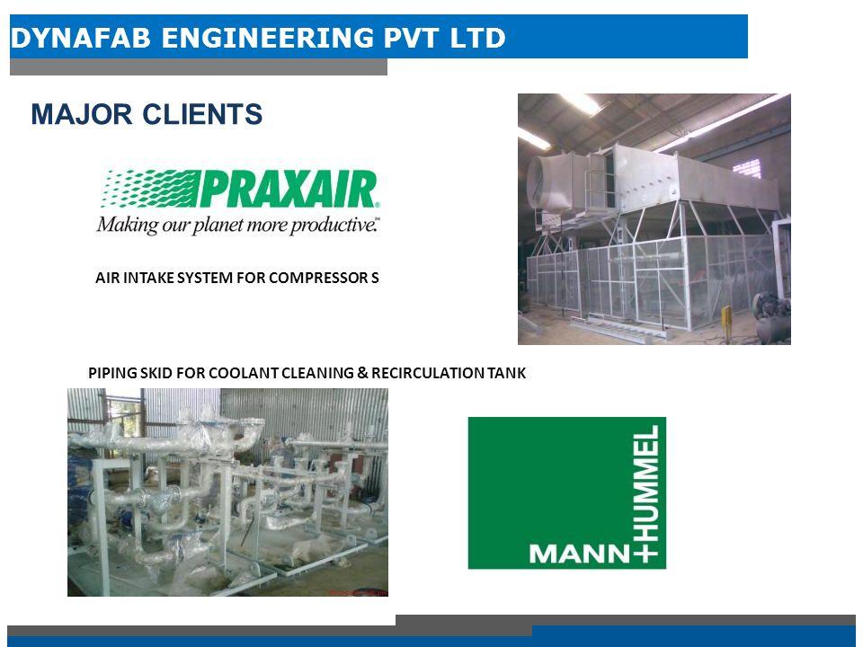 DYNAFAB ENGINEERING PVT LTD MAJOR CLIENTS RADIATIVE TEMPER GLASS FURNACE CONVECTIVE TEMPER GLASS FURNACE