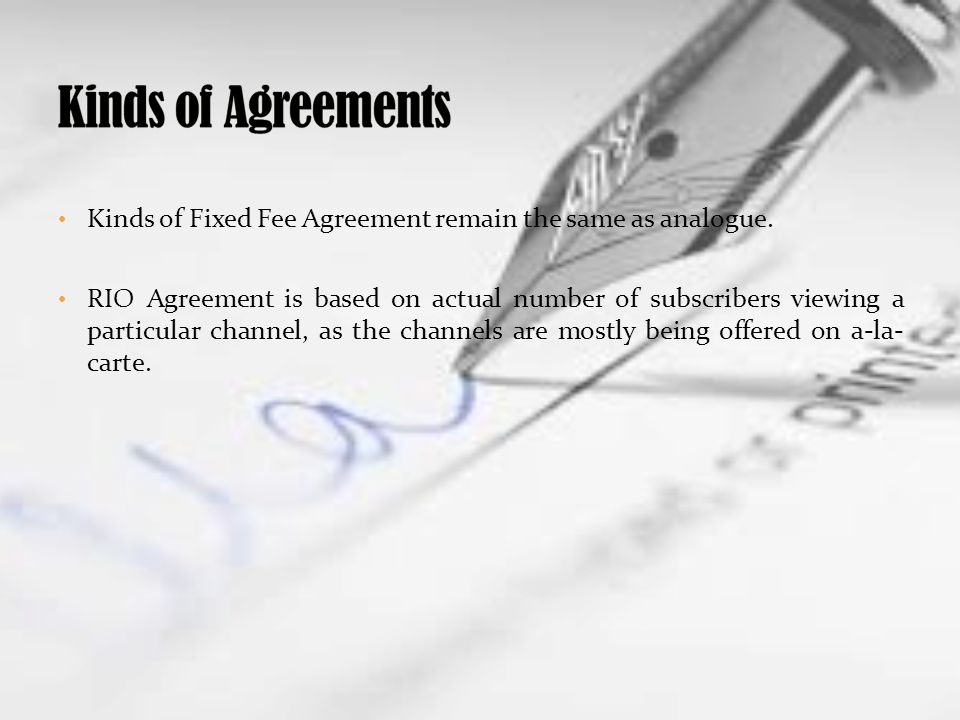 Kinds of Fixed Fee Agreement remain the same as analogue.