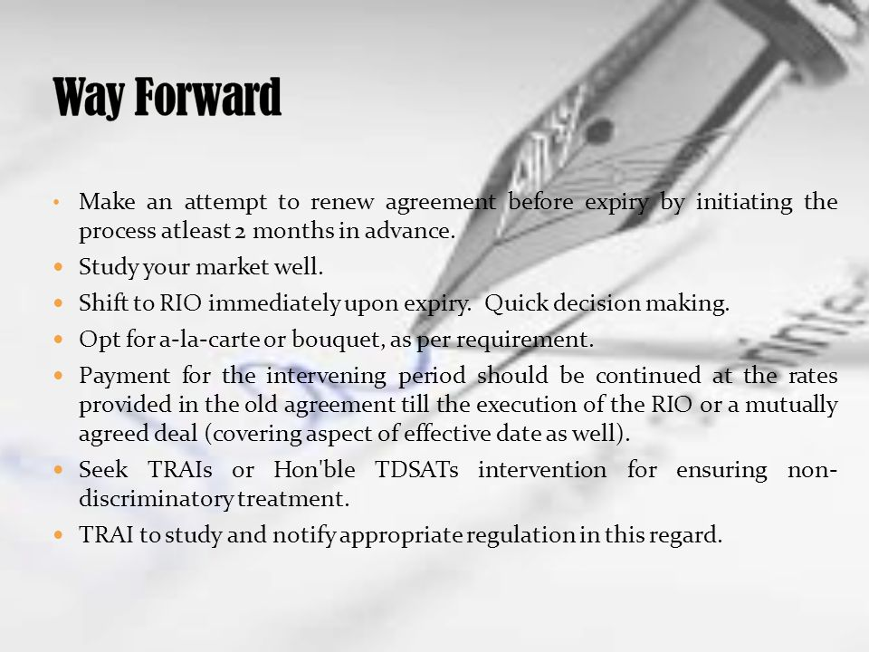 Make an attempt to renew agreement before expiry by initiating the process atleast 2 months in advance.