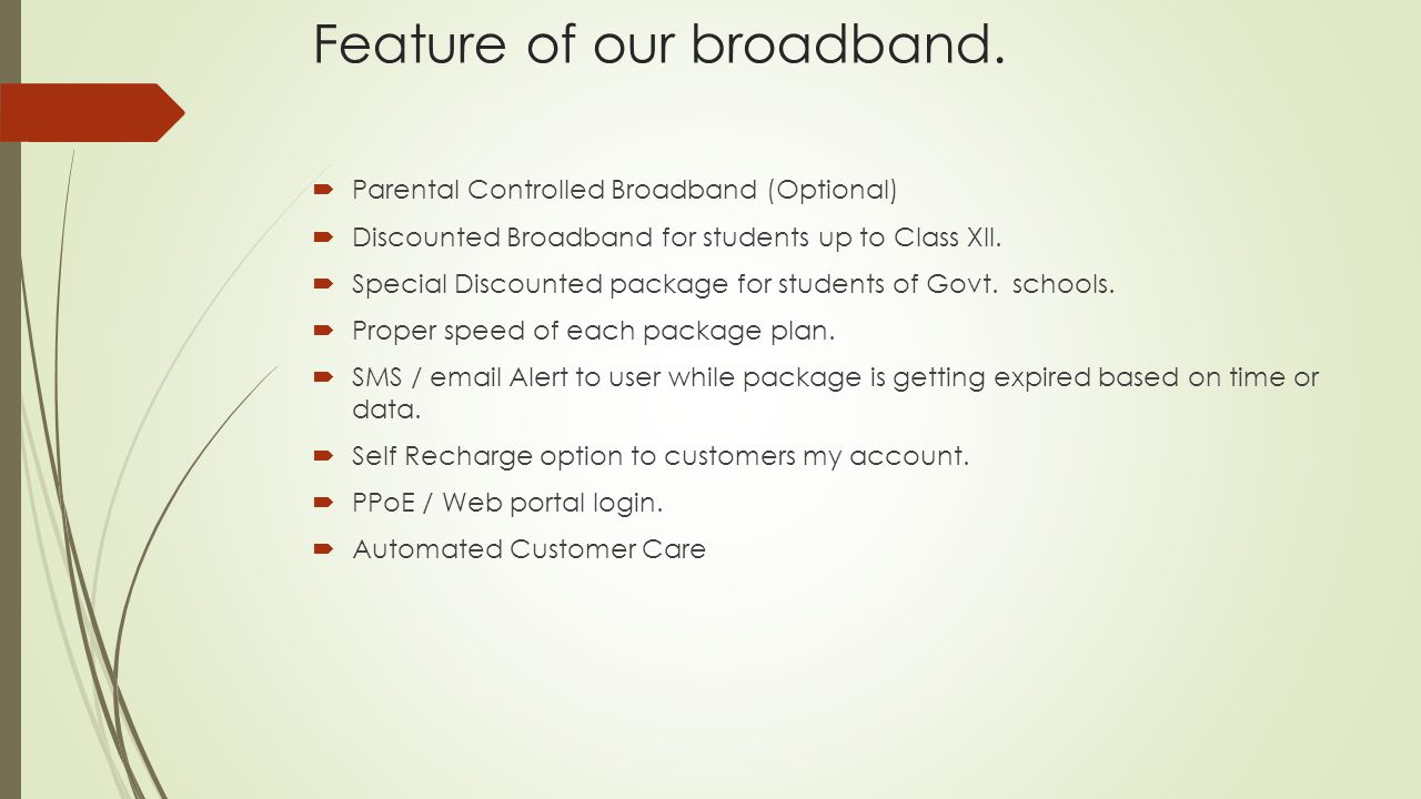 Feature of our broadband.