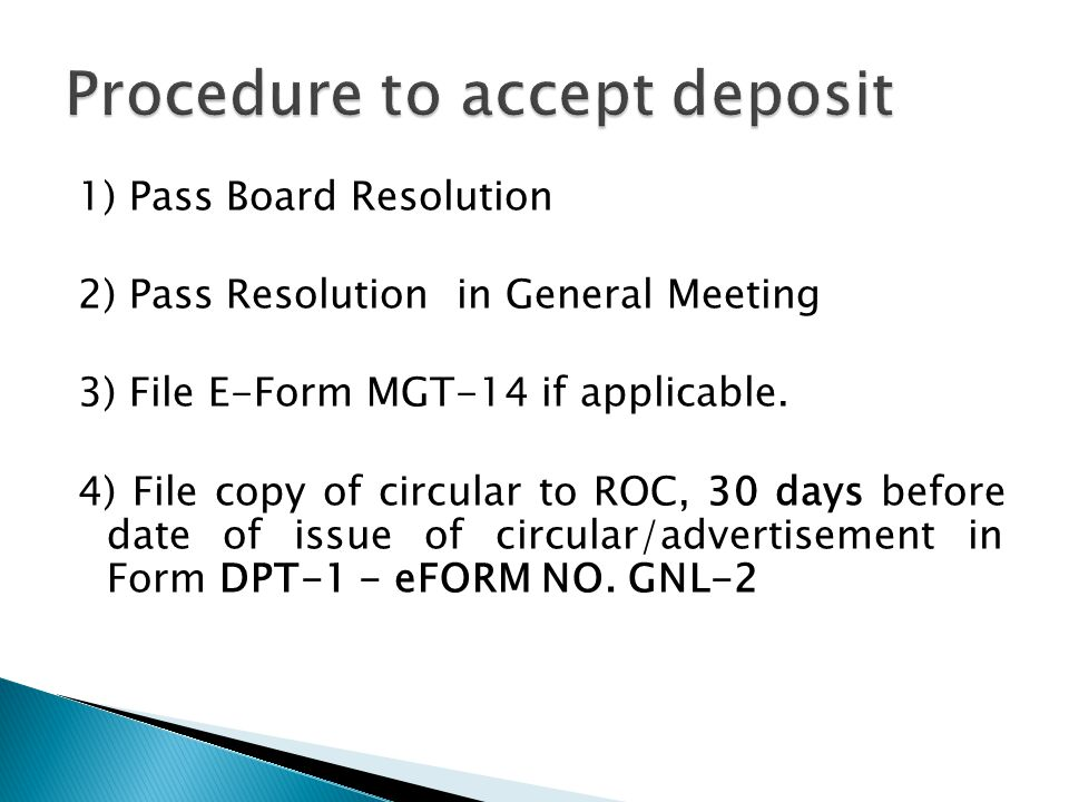1) Pass Board Resolution 2) Pass Resolution in General Meeting 3) File E-Form MGT-14 if applicable.