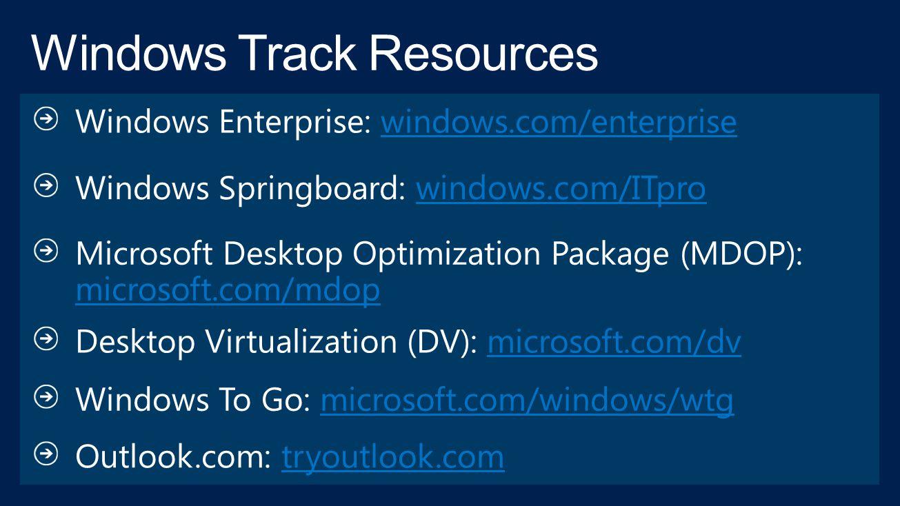 Windows Enterprise: windows.com/enterprisewindows.com/enterprise