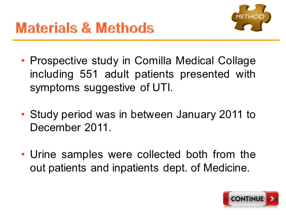 Prospective study in Comilla Medical Collage including 551 adult patients presented with symptoms suggestive of UTI.