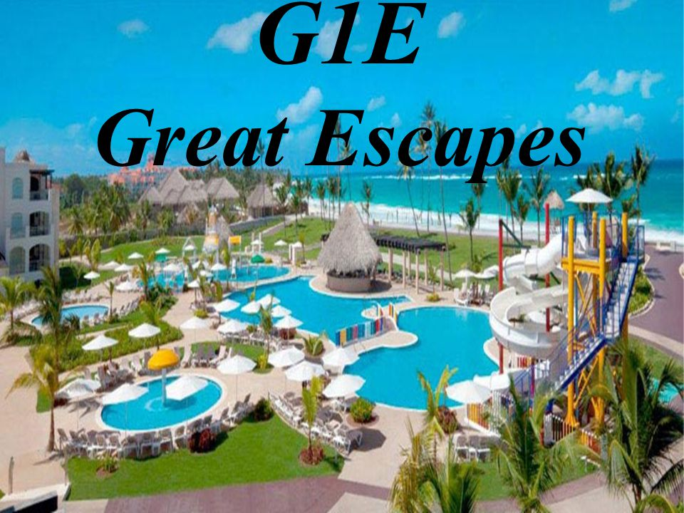 G1E Great Escapes