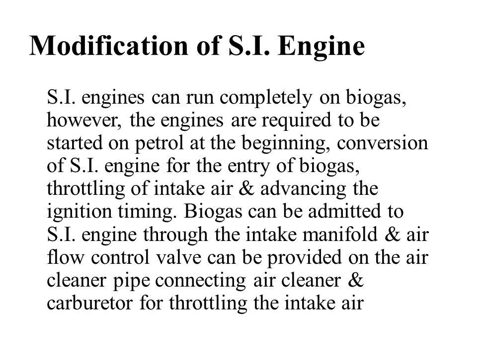 Modification of S.I. Engine S.I.