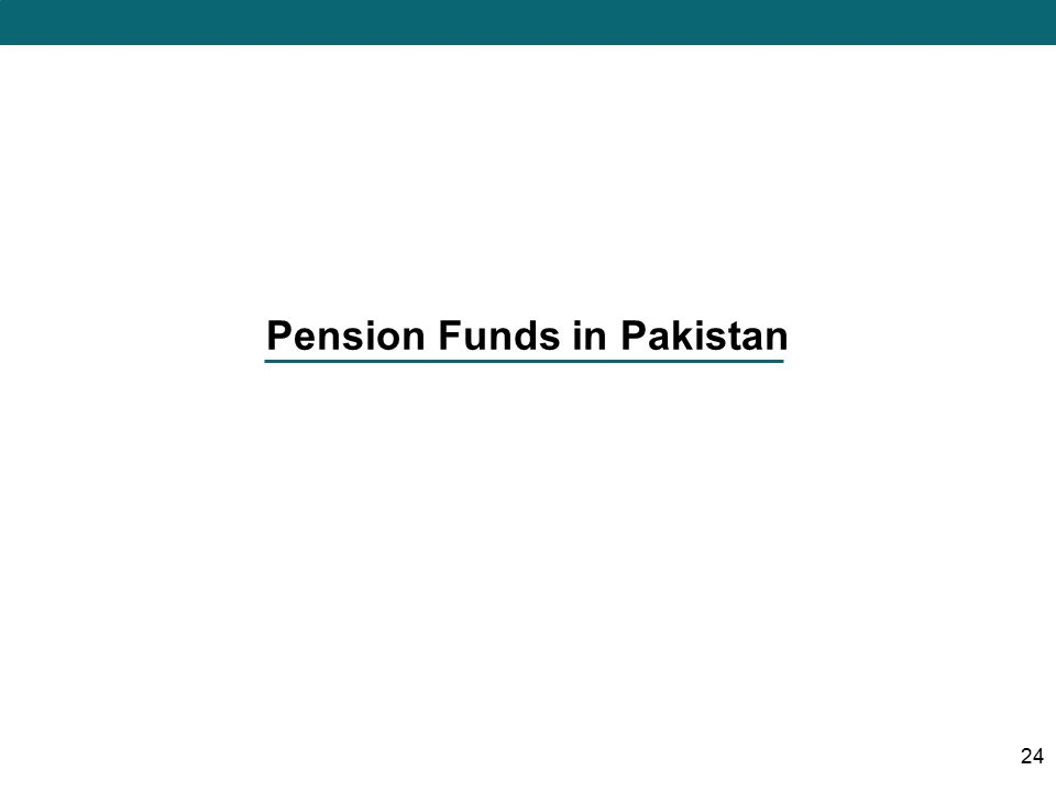 Pension Funds in Pakistan 24